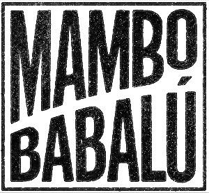 Mambo Babalú revive la época dorada del mambo y anuncia estreno del videoclip Qué Rico Mambo