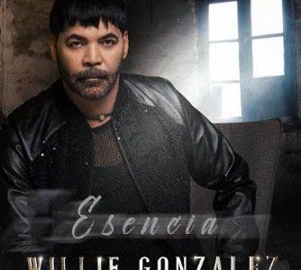 LO NUEVO: Esencia de Willie González